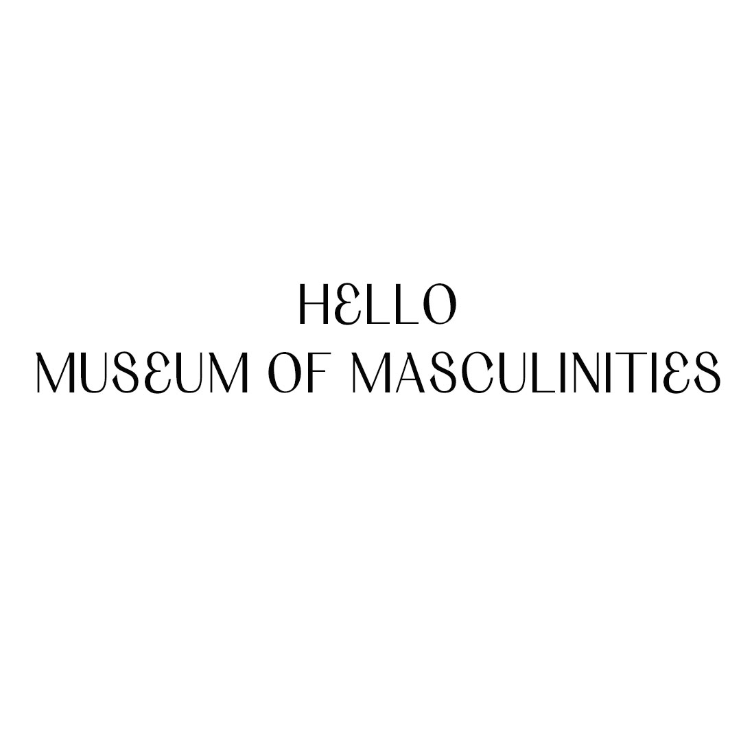 Museum of Masculinities